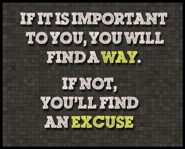 find a way not an excuse